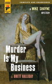 Murder is My Business ebook by Brett Halliday