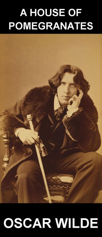 A House of Pomegranates [con Glossario in Italiano] ebook by Oscar Wilde,Eternity Ebooks
