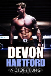 Victory RUN 2 - (The Story of Victory Payne #2) ebook by Devon Hartford