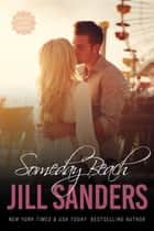Someday Beach ebook by Jill Sanders