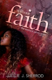 Without Faith ebook by Leslie J. Sherrod
