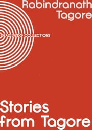 Stories from Tagore ebook by Rabindranath Tagore