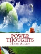 Power Thought ebook by Mark Allen