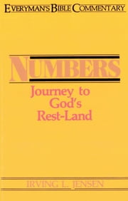 Numbers- Everyman's Bible Commentary ebook by Irving Jensen
