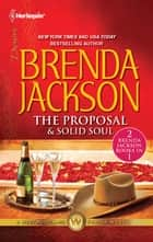 The Proposal & Solid Soul - The Proposal\Solid Soul ebook by Brenda Jackson