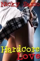 Hardcore Love ebook by Nicky Sasso