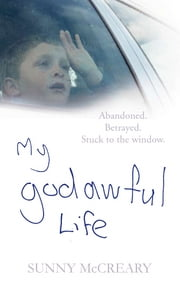My Godawful Life ebook by Sunny McCreary,Michael Kelly