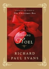 Finding Noel - A Novel ebook by Richard Paul Evans