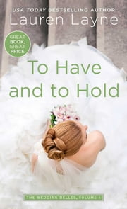 To Have and to Hold ebook by Lauren Layne