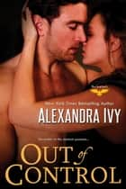 Out of Control ebook by Alexandra Ivy