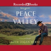Peace in the Valley audiobook by Ruth Logan Herne