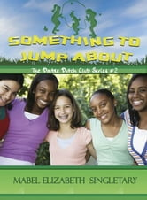 Something to Jump About ebook by Mabel Elizabeth Singletary