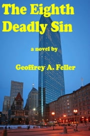 The Eighth Deadly Sin ebook by Geoffrey A. Feller