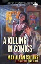 A Killing in Comics ebook by Max Allan Collins