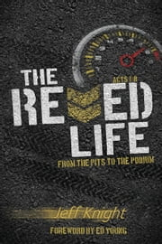 The Revved Life ebook by Jeff Knight