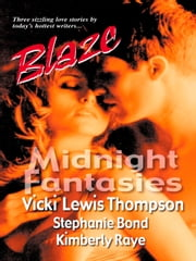 Midnight Fantasies - Mystery Lover\After Hours\Show and Tell ebook by Vicki Lewis Thompson, Stephanie Bond, Kimberly Raye
