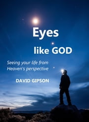Eyes Like God ebook by Dave Gipson