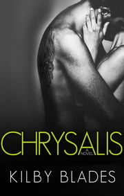 Chrysalis ebook by Kilby Blades
