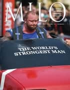 MILO: A Journal For Serious Strength Athletes, Vol. 23, No. 1 ebook by Randall J. Strossen
