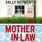 The Mother-in-Law audiobook by Sally Hepworth