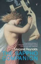 The Sappho Companion ebook by Margaret Reynolds