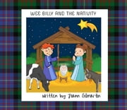 Wee Billy and the Nativity ebook by Joann Gilmartin
