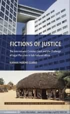 Fictions of Justice ebook by Kamari Maxine Clarke
