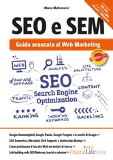 SEO e SEM - Guida avanzata al Web Marketing ebook by Marco Maltraversi