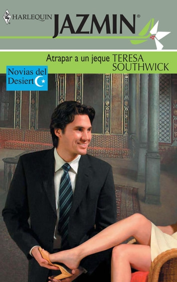 Atrapar a un jeque ebook by Teresa Southwick