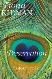 Preservation ebook by Fiona Kidman