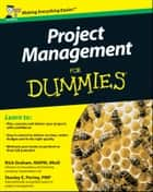 Project Management For Dummies ebook by Nick Graham, Stanley E. Portny