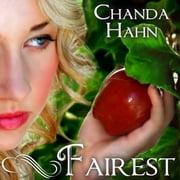 Fairest audiobook by Chanda Hahn