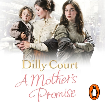 A Mother's Promise audiobook by Dilly Court