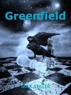 Greenfield ebook by Max Stiller