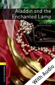 Aladdin and the Enchanted Lamp - With Audio ebook by Judith Dean