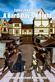 A Bard Day's Knight ebook by Michael A. Ventrella