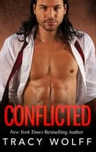 Conflicted ebook by Tracy Wolff