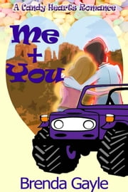 Me + You ebook by Brenda Gayle