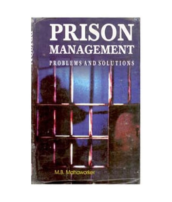 Prison Management - Problems And Solutions ebook by M. Manaworker, B.