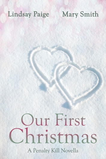 Our First Chirstmas ebook by Lindsay Paige,Mary Smith