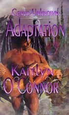 Genus Unknown: Adaptation ebook by Kaitlyn O'Connor