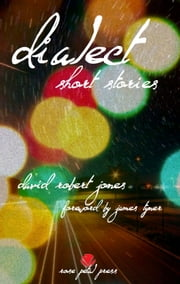 Dialect: Short Stories ebook by David Jones