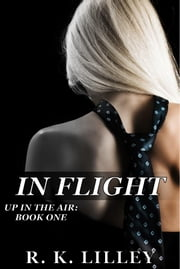 In Flight ebook by R.K. Lilley