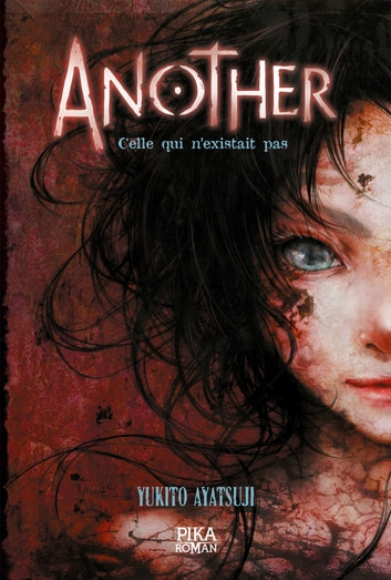 Another - Celle qui n'existait pas - Tome 1 ebook by Yukito Ayatsuji
