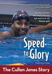 Speed to Glory - The Cullen Jones Story ebook by Zonderkidz