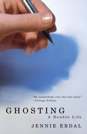 Ghosting - A Double Life ebook by Jennie Erdal