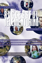Creating Successful Telementoring Programs ebook by