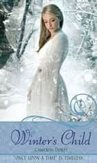 Winter's Child ebook by