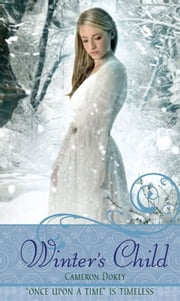 Winter's Child ebook by Cameron Dokey