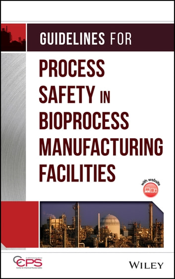 Guidelines for process safety in bioprocess manufacturing facilities guidelines for process safety in bioprocess manufacturing facilities ebook by ccps center for chemical process fandeluxe Choice Image